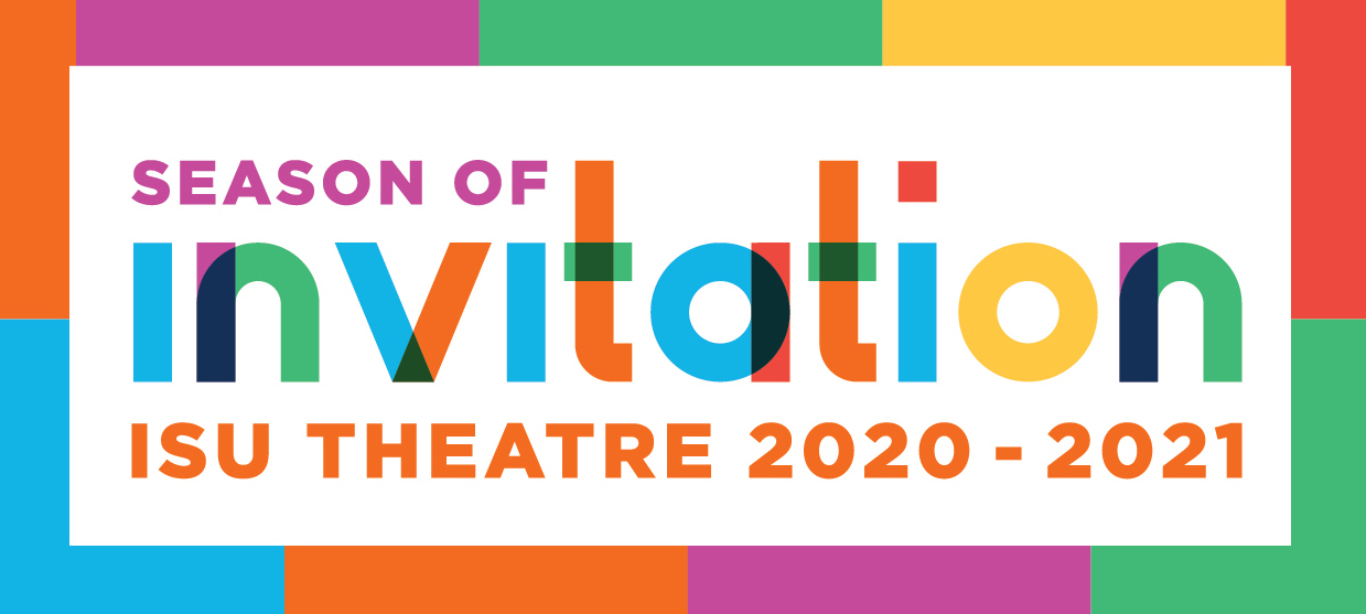 Season of invitation ISU Theatre 2020-2021