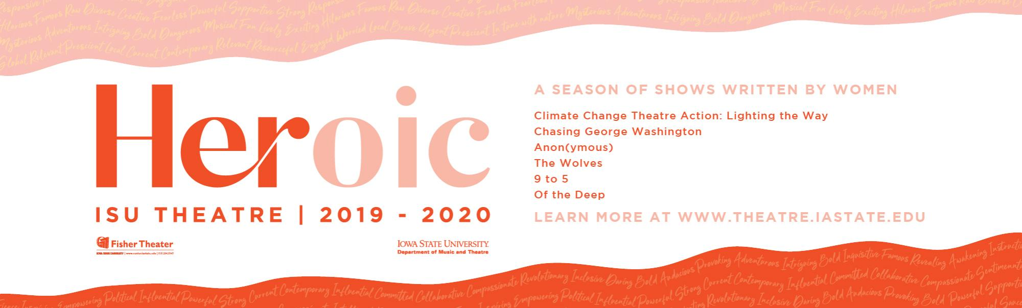 Heroic ISU Theatre 2019-20 Season