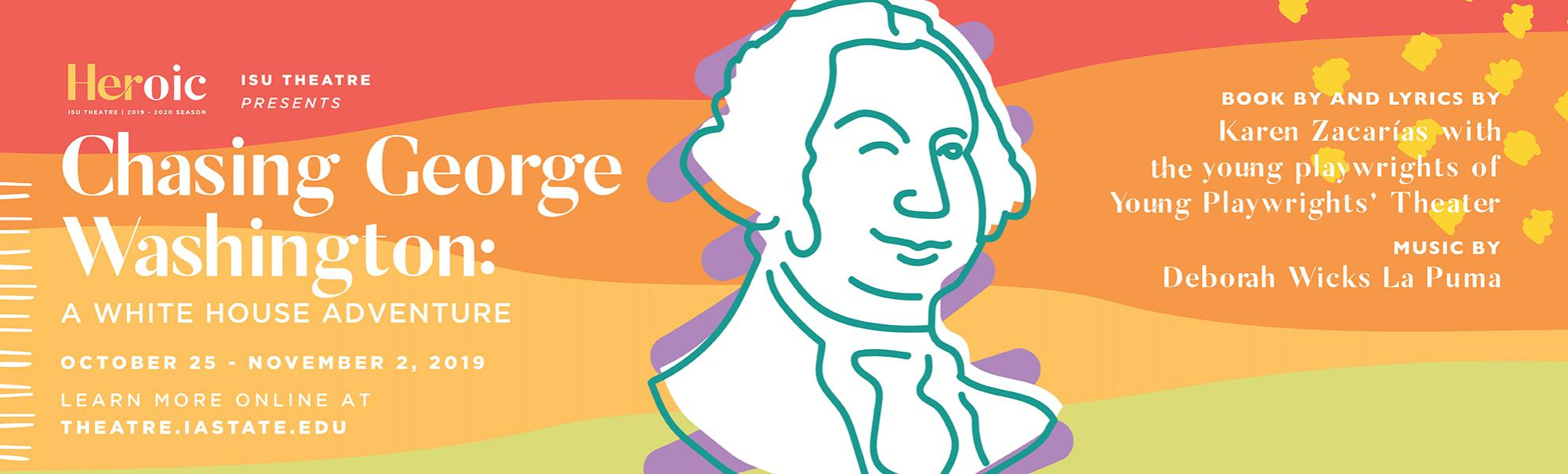ISU Theatre's Chasing George Washington