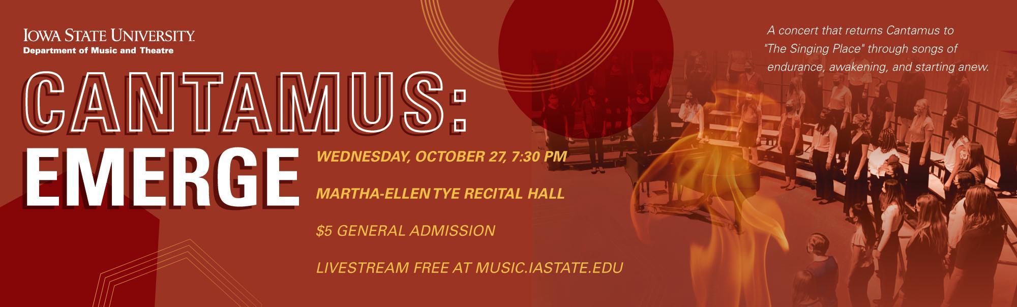 ISU Department of Music and Theatre presents Cantamus: Emerge