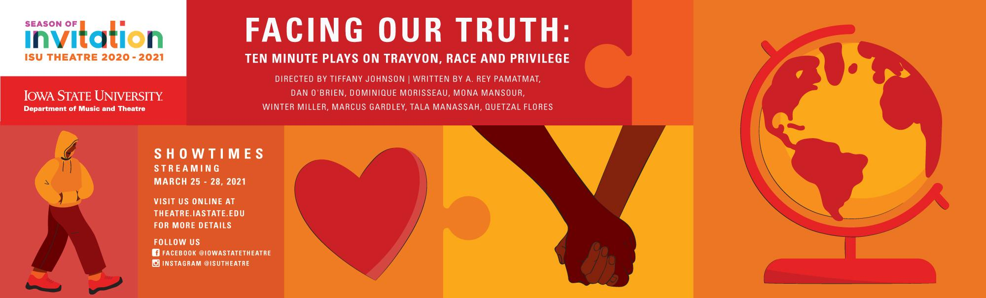 ISU Theatre presents FACING OUR TRUTH: TEN MINUTE PLAYS ON TRAYVON, RACE AND PRIVILEGE